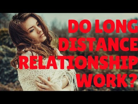 How To Make Long Distance Relationships Work