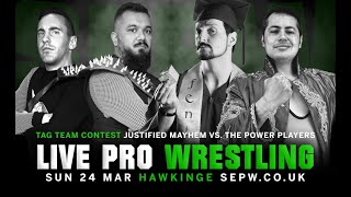 SEPW Wrestling 2019 | The Power Players vs. Justified Mayhem | (24/03/2019)