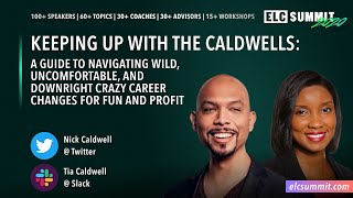 Keeping Up With the Caldwells: Navigating Wild, Uncomfortable, and Downright Crazy Career Moves