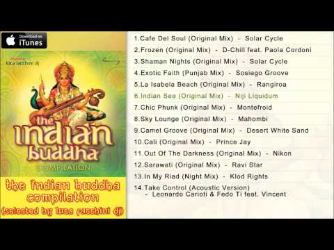 Various - The Indian Buddha Compilation [Full Track Album Pre-Listen]