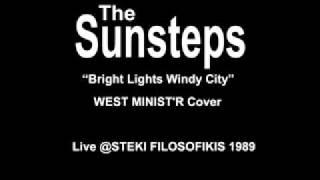 "The Sunsteps: ""Bright Lights Windy City"""