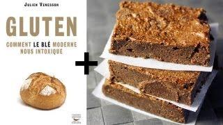 Gluten : comment le blé moderne nous intoxique (+recette de brownies sans gluten)