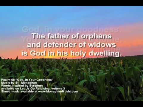God in Your Goodness Psalm 68 by Bill Monaghan LYRIC VIDEO