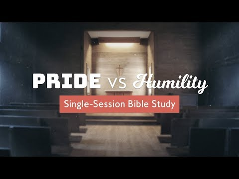 Pride Vs Humility   Video Bible Study