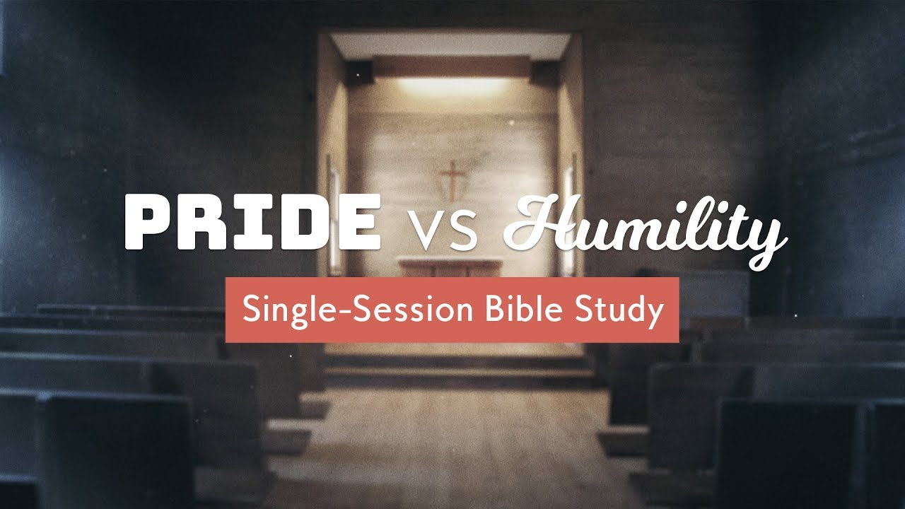 Pride vs Humility | Video Bible Study