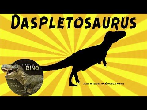 Daspletosaurus: Dinosaur of the Day