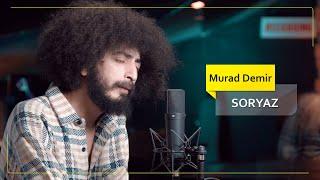 Murat Demir - Soryaz (Cover Video) / موڕات دەمیر - سۆریاز