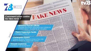 """7/8 Société. Faire face aux """"fake news"""""""