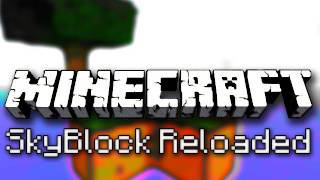 Minecraft: SkyBlock Reloaded Ep. 2 - Land, Ho!