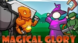 Magical Glory - Full Officlal Gameplay Walkthrough