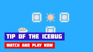 Tip of the Icebug · Game · Gameplay
