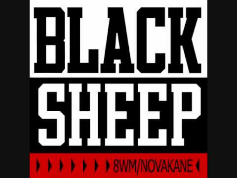 Black Sheep - 8wm Novakane - Heed the Word