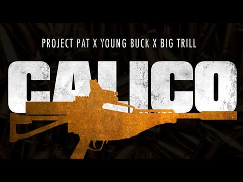 Project Pat - Calico ft. Big Trill & Young Buck