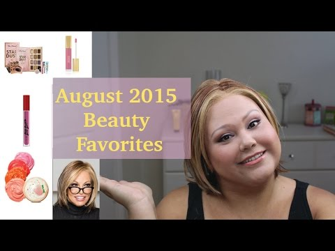 August 2015 Beauty Favorites - Rachel Welch, Milani, Cover Girl, Too Faced, Anastasia, Etude House