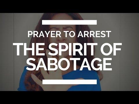 PRAYER TO ARREST THE SPIRIT OF SABOTAGE