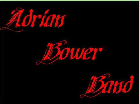 Adrian Bower Band: The Murder Of Crows