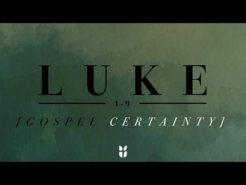 Luke 1-9 #6 20210530
