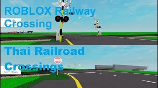 ROBLOX Thai Railroad Crossings Part Two