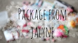 Fanmail / Gift Package From Jalyne!
