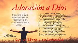 Adoración A Dios / Que Te Lleva A Su Presencia