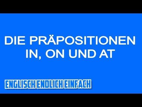 IN, ON oder AT? Englische Präpositionen auf Deutsch erklärt