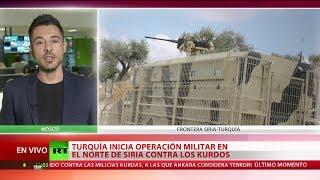 Turquía inicia operación militar en el norte de Siria contra los kurdos