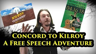Concord to Kilroy - A Free Speech Adventure