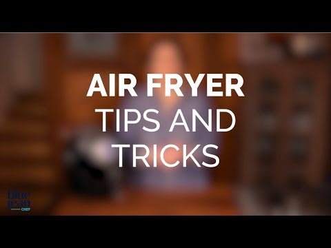 Air Frying Tips and Tricks
