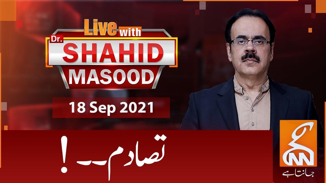 Download Live with Dr. Shahid Masood   GNN   18 Sep 2021