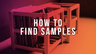 HOW TO FIND SAMPLES FOR BEATS (VINYL, ELECTRONIC, CHILL, ETC.)