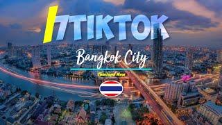 BangKok Thailand City 2020 กรุงเทพมหานคร 2020?ดีจริงๆ กรุงเทพกำลังเติบโตอย่างรวดเร็ว/7TikTok/VD11