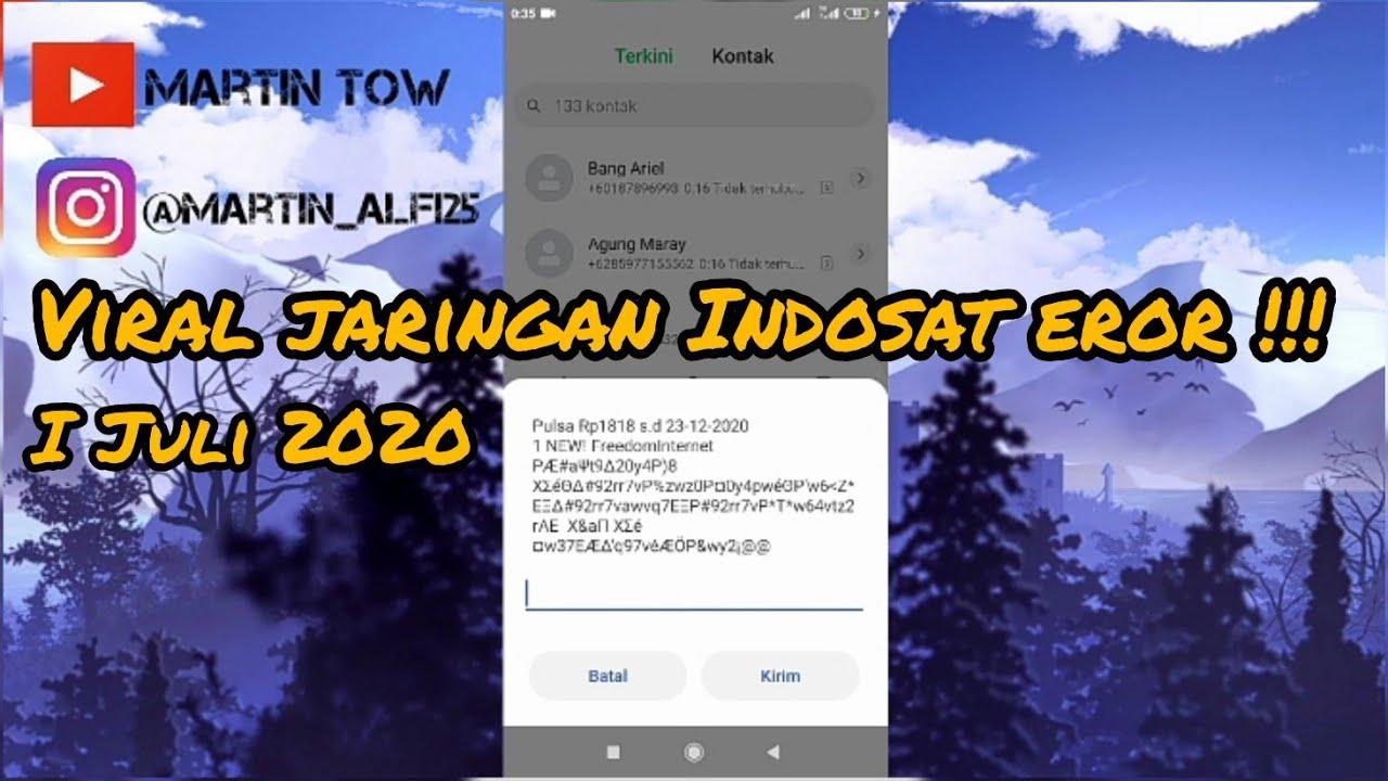 VIRAL JARINGAN INDOSAT OOREDOO EROR!!!    1 JULI 2020