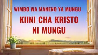 "Swahili Gospel Song 2020 | ""Kiini cha Kristo Ni Mungu""  (Onscreen Lyrics)"