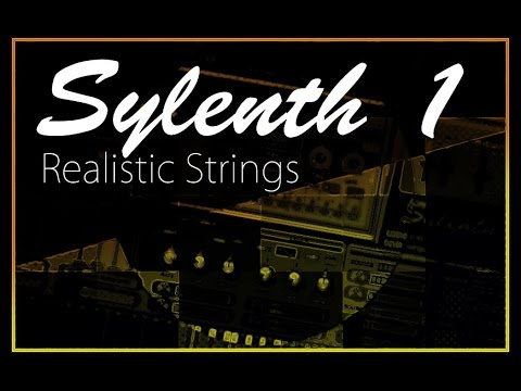 Sylenth 1 - How to Make Beautiful Strings