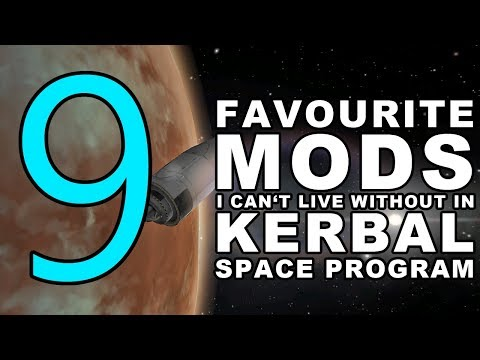 9 Kerbal Space Program Mods I Can't Live Without AND Duna Tutorial