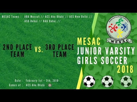 JV Girls Football MESAC 2018: 2nd Place vs 3rd Place at ACS