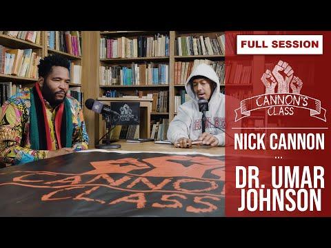 [FULL EPISODE] Dr. Umar Johnson on Cannon's Class
