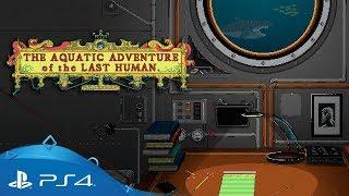 The Aquatic Adventure of the Last Human | Announcement Trailer | PS4