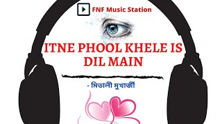 Itne Phool Khile in dill main | Mitali Mukherjee