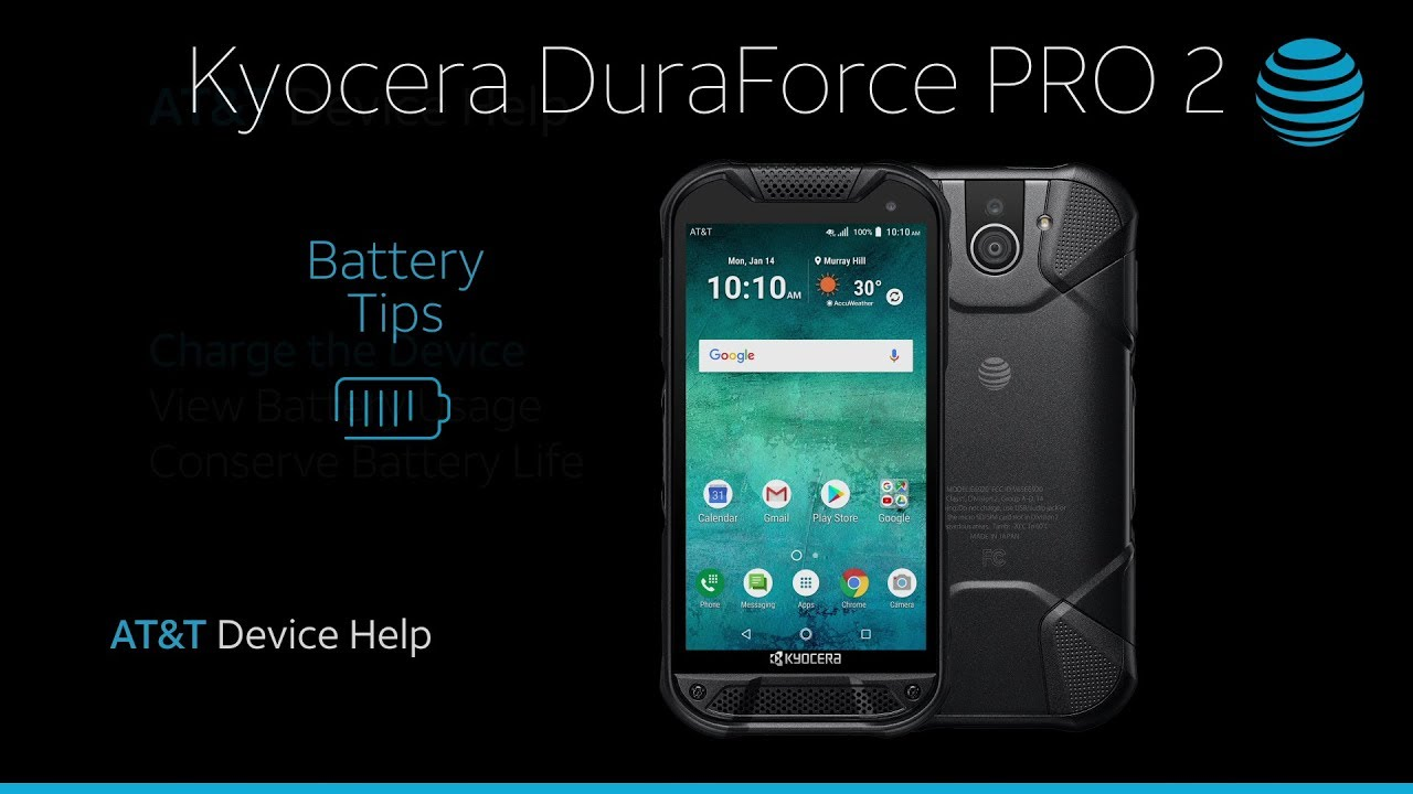 How to Extend Battery Performance on Your Kyocera DuraForce PRO 2 | AT&T  Wireless
