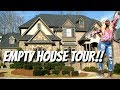 EMPTY HOUSE TOUR 2018 | MY NEW HOME?!! WELCOME TO ATLANTA