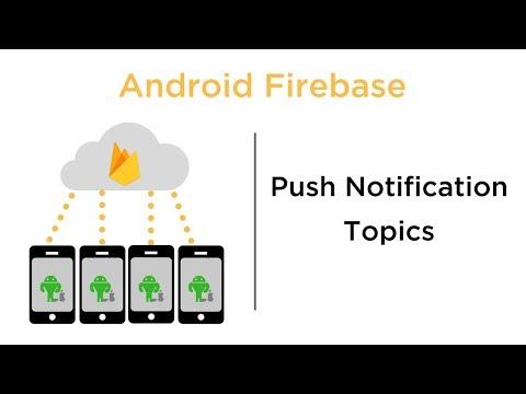 Push Notification Topics - Android Firebase