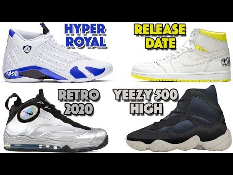 air-jordan-14-hyper-royal,-jordan-1-fcf,-total-air-foamposite-max-2020,-yeezy-500-high-and-more