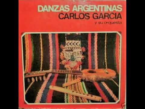 Danzas Argentinas - Carlos García y su Orquesta