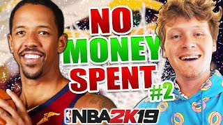 NO MONEY SPENT #2 THE SQUAD IS COMING TOGETHER! NBA 2K19