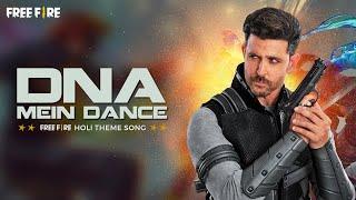 Download lagu Free Fire Holi Music Video ft. Hrithik Roshan | Song: DNA Mein Dance By Vishal & Shekhar