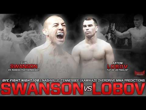 UFC Fight Night 108 Swanson vs Lobov Predictions- Kamikaze Overdrive MMA