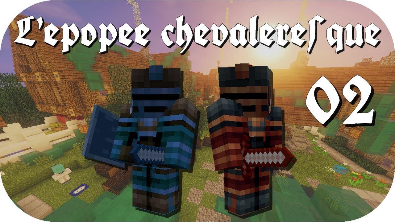 L'ÉPOPÉE CHEVALERESQUE Ep02 : La déco tendancieuse   Minecraft