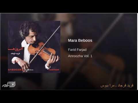 Farid Farjad -Mara Beboos
