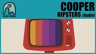 COOPER - Hipsters [Audio]